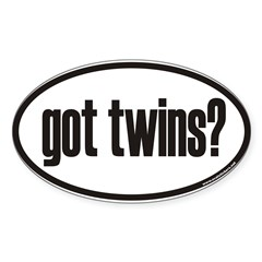 got twins? Euro Oval Sticker (Oval 50 pk)