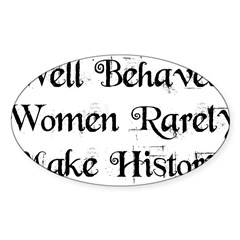 Well Behaved Sticker (Oval 50 pk)