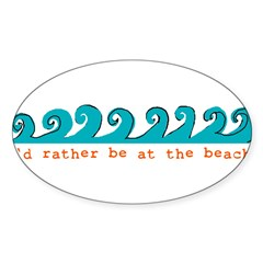 I'd rather be at the beach Rectangle Sticker (Oval 50 pk)