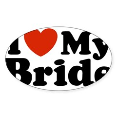 I Love My Bride Rectangle Sticker (Oval 50 pk)