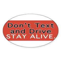 Don't Text and Drive Sticker (Oval 50 pk)