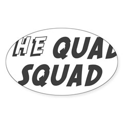 THE QUAD SQUAD Rectangle Sticker (Oval 50 pk)