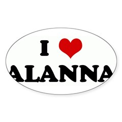 I Love ALANNA Rectangle Sticker (Oval 50 pk)
