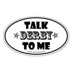 Talk Derby To Me 2 Oval Sticker (Oval 50 pk)