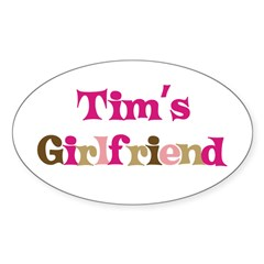 Tim's Girlfriend Rectangle Sticker (Oval 50 pk)