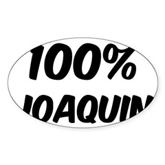 100 Percent Joaquin Sticker (Oval 50 pk)