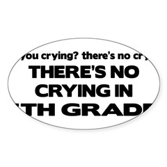 There's No Crying 5th Grade Rectangle Sticker (Oval 50 pk)