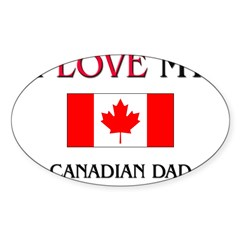 I Love My Canadian Dad Rectangle Sticker (Oval 50 pk)