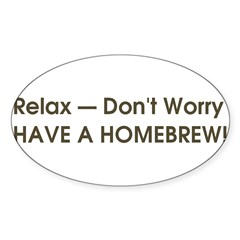 Relax... have a homebrew retro Sticker (Oval 50 pk)