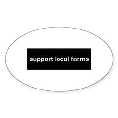 Support Local Farms Sticker (Oval 50 pk)