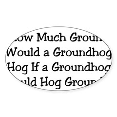 Groundhog Rectangle Sticker (Oval 50 pk)