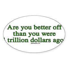 Are you better off now... Sticker (Oval 50 pk)