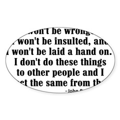 I WON'T BE WRONGED... Rectangle Sticker (Oval 50 pk)