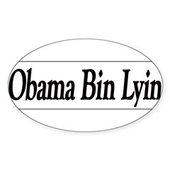 Obama Bin Lyin Sticker (Oval 50 pk)