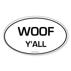 Woof Y'all (Oval) Sticker (Oval 50 pk)