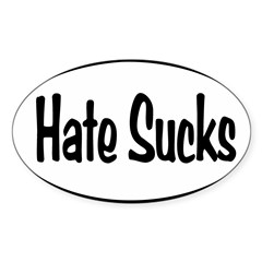 Hate Sucks Oval Sticker (Oval 50 pk)