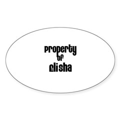 Property of Elisha Rectangle Sticker (Oval 50 pk)