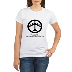 Peace the Old Fashioned Way Organic Women's T-Shirt