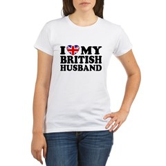 I Love My British Husband Organic Women's T-Shirt