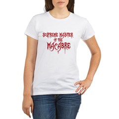 Supreme Master of the Macabre Organic Women's T-Shirt