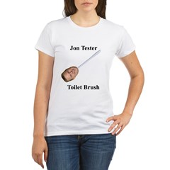 Jon Tester Toilet Brush Organic Women's T-Shirt