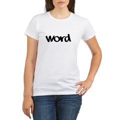 Word Statement Clothing and G Organic Women's T-Shirt