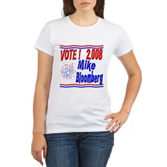 Vote Mike Bloomberg Organic Women's T-Shirt