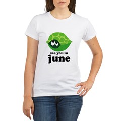 June Baby Due Date Organic Women's T-Shirt