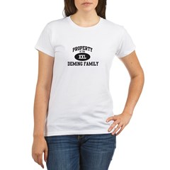 Property of Deming Family Organic Women's T-Shirt