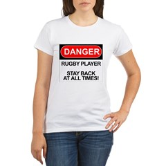 """Danger Rugby Player"" Organic Women's T-Shirt"