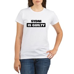 SYDNI is guilty Organic Women's T-Shirt