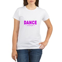 Dance for the Lord Organic Women's T-Shirt