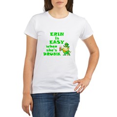 Erin Easy / Drunk (B) Organic Women's T-Shirt