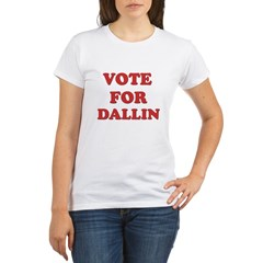 Vote for DALLIN Organic Women's T-Shirt