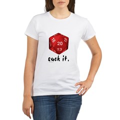 d20 Suck I Organic Women's T-Shirt