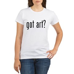 got art? Organic Women's T-Shirt