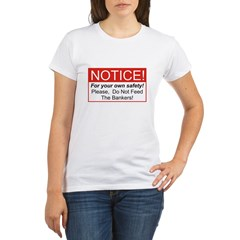Notice / Bankers Organic Women's T-Shirt
