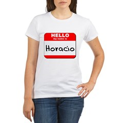 Hello my name is Horacio Organic Women's T-Shirt