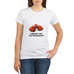 Lobsters ate my homework Organic Women's T-Shirt