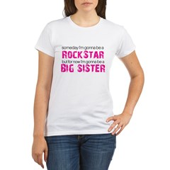 ADULT SIZES rock star big sister Organic Women's T-Shirt