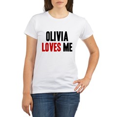 Olivia loves me Organic Women's T-Shirt