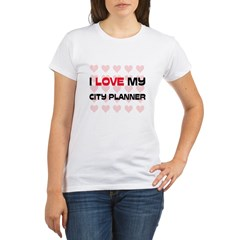 I Love My City Planner Organic Women's T-Shirt