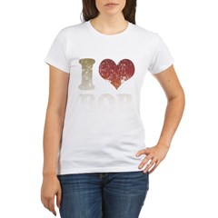 I Love Bob Organic Women's T-Shirt