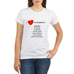 I love conjugation Organic Women's T-Shirt