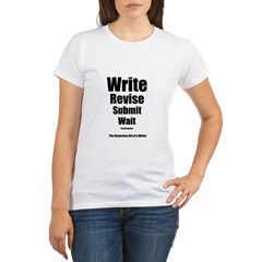 Write Revise Submit Wait Organic Women's T-Shirt