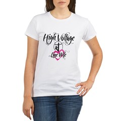 high voltage line wife white shirt Organic Women's T-Shirt
