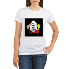 Idle No More - Five Hands Organic Women's T-Shirt