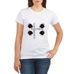 Decision Organic Women's T-Shirt