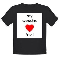 My cousins love me Organic Toddler T-Shirt (dark)