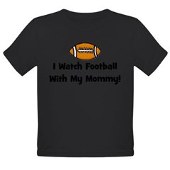 I Watch Football With My Momm Organic Toddler T-Shirt (dark)